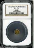 California Fractional Gold: , Undated 25C Liberty Round 25 Cents, BG-221, R.3, MS63 NGC. ...