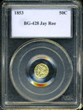 California Fractional Gold: , 1853 50C Liberty Round 50 Cents, BG-428, R.3, Ungraded, Collector'sUniverse. Ex: Jay Roe. Uncirculated details, but polished a...