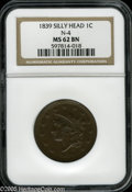 Large Cents: , 1839 1C Silly Head MS62 Brown NGC. N-9, R.2. Misattributed by NGC as the other Silly Head variety, N-4. An attractive i...