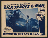 "Dick Tracy's G-Men (Republic, 1939) Chapter 15 - ""The Last Stand."" Lobby Card (11"" X 14""). Serial. S..."