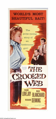"""The Crooked Web (Columbia, 1955). Insert (14"""" X 36""""). Government agent tries to trick a suspect into returning..."""