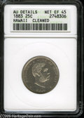 Coins of Hawaii: , 1883 25C Hawaii Quarter XF45--Cleaned--ANACS, AU Details....