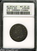 Bust Quarters: , 1825/4/3 25C--Corroded, Cleaned--ANACS. AU Details, Net XF45. B-2, R.2. A splendidly defined but subdued and faintly grainy...