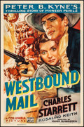 "Movie Posters:Western, Westbound Mail (Columbia, 1937). One Sheet (27"" X 41""). Western....."