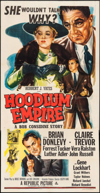 "Hoodlum Empire (Republic, 1952). Three Sheet (41"" X 80""). Film Noir"