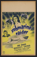 "Movie Posters:War, Submarine Raider (Columbia, 1942). Window Card (14"" X 22""). War.Starring John Howard, Marguerite Chapman, Bruce Bennett, Wa..."