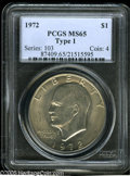 Eisenhower Dollars: , 1972 $1 Type One MS65 PCGS. A lustrous silver-gray piece that has a reasonable strike and a small mark in the left obverse ...