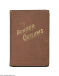 "Books:Non-fiction, 1881 Rare Specimen Books - J. W. Buel's ""The Border Outlaws"" and""The Border Bandits"" Excerpts of both of these popular book..."