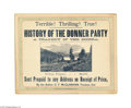 "Advertising:Signs, 1879 Advertising Sign for Donner Party Book ""Terrible! Thrilling!True!"" exclaims this super cardstock advertising sign. ..."