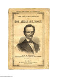 """Political:3D & Other Display (pre-1896), Sought-after 1860 Lincoln Campaign Biography, The """"Authorized Edition"""" By D. W. Bartlett, published by H. Dayton, New York, ..."""
