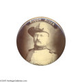 """Political:Pinback Buttons (1896-present), Classic 2 1/8"""" Teddy Roosevelt """"Rough Rider"""" Button This rich sepia button is believed to be a 1900 item from Teddy's Vice ..."""