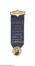 "Political:Ribbons & Badges, Spectacular Large 1916 Charles E. Hughes for President Badge Some 8.25"" overall length, with a dramatic 1 3/4"" ""Our Choice f..."