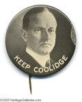 """Political:Pinback Buttons (1896-present), Imposing Large 2 1/4"""" Coolidge Rarity This massive button makes apowerful statement indeed. One of only several examples o..."""