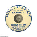 """Political:Pinback Buttons (1896-present), One of the Top Alf Landon Portrait Buttons This massive 3 1/2""""button belongs at the center of any Landon display! Popular ..."""