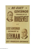 Political:Posters & Broadsides (1896-present), 1928 Roosevelt / Lehman Jugate Poster New York Franklin D. Roosevelt and Herbert H. Lehman were both supporters of Alfred E....