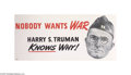 """Political:Posters & Broadsides (1896-present), Great Large Harry Truman Political Poster This 18"""" x 36"""" posterpacks a lot of punch! It recollects Truman's active servic..."""