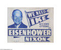 Political:Textile Display (1896-present), Most Unusual Dwight Eisenhower Oilcloth Banner By the 1950s, banners had largely fallen out of use, as posters, large and s...