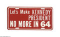 """Political:Miscellaneous Political, Kennedy """"No More"""" 1964 License Plate Attachment This unlisted whiteon red license plate attachment reads, """"Let's Make KENNE..."""