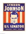 Political:Posters & Broadsides (1896-present), Lyndon Johnson for U.S. Senator 1941 Cardboard Sign Johnson firstran for national office in 1937, winning a Congressional s...