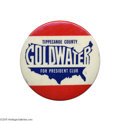 """Political:Pinback Buttons (1896-present), One of the Very Top Goldwater Button Varieties This 3"""" button fromIndiana was unknown until a few years ago, when a small n..."""