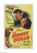"Movie Posters:Drama, The Brave Bulls (Columbia, 1951). One Sheet (27"" X 41""). Offered here is a vintage, theater-used poster for this mystery/thr..."