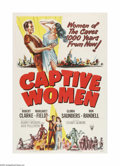 "Movie Posters:Science Fiction, Captive Women (RKO, 1952). One Sheet (27"" X 41""). This is a vintage, theater-used poster for this post-nuke survival drama t..."