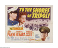 "Movie Posters:War, To the Shores of Tripoli (20th Century Fox, R-1952). Half Sheet (22"" X 28""). Offered here is a vintage, theater-used re-rele..."