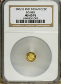 California Fractional Gold: , 1880/76 25C Indian Round 25 Cents, BG-885, R.3, MS65 Prooflike NGC.A well struck and prominently mirrored Gem with obvious...