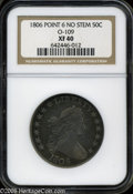 Early Half Dollars: , 1806 50C Pointed 6, No Stem XF40 NGC O-109....