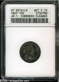 Early Dimes: , 1807 10C--Corroded, Cleaned--ANACS. VF Details, Net Fine 12 JR-1,R.2. The surfaces display mild porosity, light hairlines,...