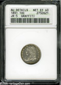 Bust Dimes: , 1831 10C--Graffiti--ANACS. AU Details, Net XF40. JR-5, R.1. Lighttan and golden-green patina gravitates to the borders. So...