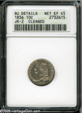 Bust Dimes: , 1836 10C--Cleaned--ANACS. AU Details, Net XF45. JR-2, R.2. Lightlyhairlined and slightly subdued, but this splendidly deta...