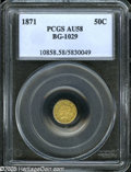 California Fractional Gold: , 1871 50C Liberty Round 50 Cents, BG-1029, High R.4, AU58 PCGS.Toned in rich lemon and lime hues, this attractive Small Den...