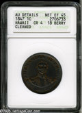 Coins of Hawaii: , 1847 1C Hawaii Cent--Cleaned--ANACS. AU Details, Net XF45. Crosslet4, 18 berries, M. 2CC-1. Believed to be the rarest vari...