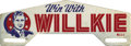 """Political:3D & Other Display (1896-present), Willkie License Plate Attachment, 9.5"""" x 3.5"""", 1940. A highly unusual """"Win With Willkie"""" plate having a smaller, somewhat le..."""