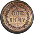 Civil War Patriotics: , 1864 Our Army, Fuld 45/332D, R.7, MS65 NGC. Copper. An R.7 tokenvalued in the Kanzinger catalog at $150 in just MS60. This ...
