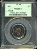Patterns: , 1871 5C Five Cents, Judd-1051, Pollock-1185, Low R.6, PR 65 BrownPCGS. ...