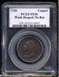 Colonials: , 1783 1C Washington & Independence Cent, Draped Bust, No ButtonVF30 PCGS. Baker-2, R.1. A middle grade deep brown piece wit...
