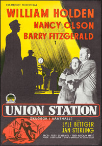 "Union Station (Paramount, 1951). Swedish One Sheet (27.5"" X 39.25""). Film Noir"