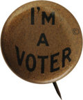 """Political:Pinback Buttons (1896-present), """"I'm a Voter"""" Suffrage Pinback, 20mm diameter. Black type on metallic gold background. Very good condition and hard to find...."""