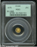 California Fractional Gold: , 1875 25C Indian Round 25 Cents, BG-848, Low R.7, MS63 PCGS. Thebright, prooflike surfaces display medallic die alignment a...