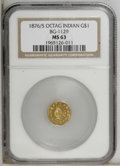 California Fractional Gold: , 1876/5 $1 Indian Octagonal 1 Dollar, BG-1129, R.4 MS63 NGC. NGCCensus: (2/5). PCGS Population (14/11). (#10940)...