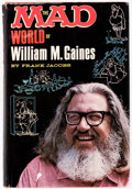 Memorabilia:MAD, The Mad World of William M. Gaines by Frank Jacobs File Copy (LyleStuart, 1972)....