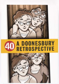 Memorabilia:Comic-Related, 40: A Doonesbury Retrospective First Signed Slipcase Edition (Andrews McMeel Publishing, 2010)....
