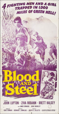 "Blood and Steel (20th Century Fox, 1959). Folded, Fine+. Three Sheet (41"" X 79""). War"