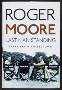 Last Man Standing by Roger Moore (Michael O'Mara Books, 2014). Autographed and Numbered British Hardcover Book (272 Page...