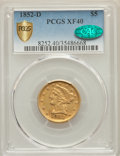 1852-D $5 XF40 PCGS Secure. CAC. Variety 32-V....(PCGS# 8252)