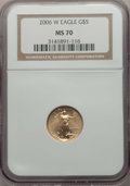 Modern Bullion Coins, 2006-W $5 Tenth-Ounce Gold Eagle, Burnished, MS70 NGC. NGC Census: (5681). PCGS Population: (1149)....
