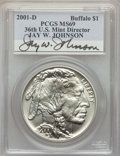 Modern Issues, 2001-D $1 Buffalo Silver Dollar MS69 PCGS. Signature of Jay W. Johnson, 36th Director of the U.S. Mint. PCGS Population: (1...