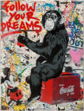 Prints & Multiples, Mr. Brainwash (French, b. 1966). Follow Your Dreams, 2012. Screenprint with spray paint and mixed media on paper. 30 x 2...